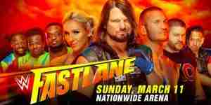 Watch WWE FastLane 2018 – 3/11/2018 – 11th March 2018 – Six-Pack Challenge Match