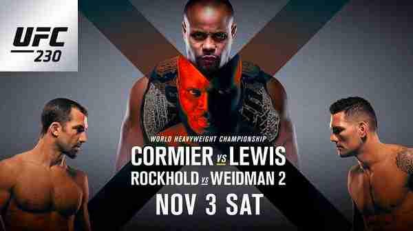 Watch UFC 230: Cormier vs. Lewis and Rockhold vs Weidman 2