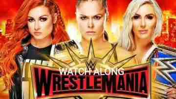 Watch WWE Watch Along WrestleMania 35 Relpay