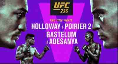 Watch UFC 236 Holloway vs. Poirier 2 Live 4/13/19
