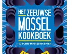 Meneer leest een boek: Het Zeeuwse Mosselboek – Bart van Olphen