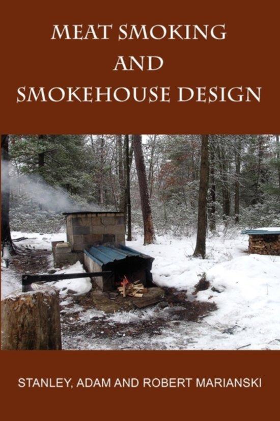 Book Cover: Meat Smoking And Smokehouse Design -  Marianksi & Marianski