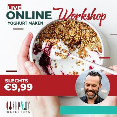 Leer yoghurt maken: live workshop op 2 maart 20:30