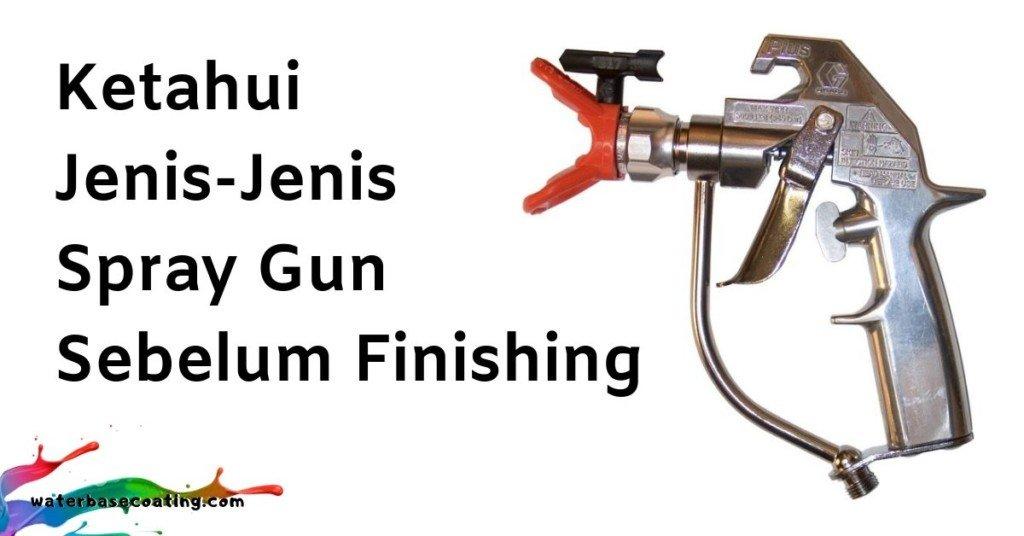 ketahui-jenis-jenis-spray-gun-sebelum-finishing-kayu
