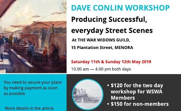 Dave Conlin Workshop – 11 & 12 May 2019