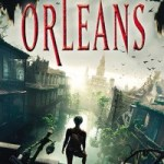 Orleans: A Dystopian Novel by Sherri L. Smith