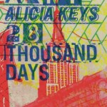 "Alicia Keys' Underwhelming ""28 Thousand Days"" Return"