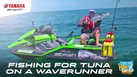 Gone fishing for Tuna, on a Yamaha FX SVHO WaveRunner – JetFish