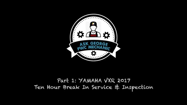"WCWCC ""ASK GEORGE the PWC MECHANIC"" Episode 4"