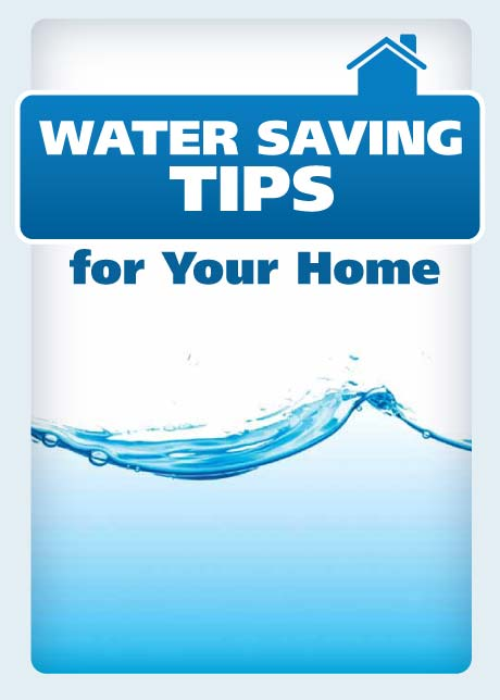 Water Saving Tips for Your Home  Water Education Group