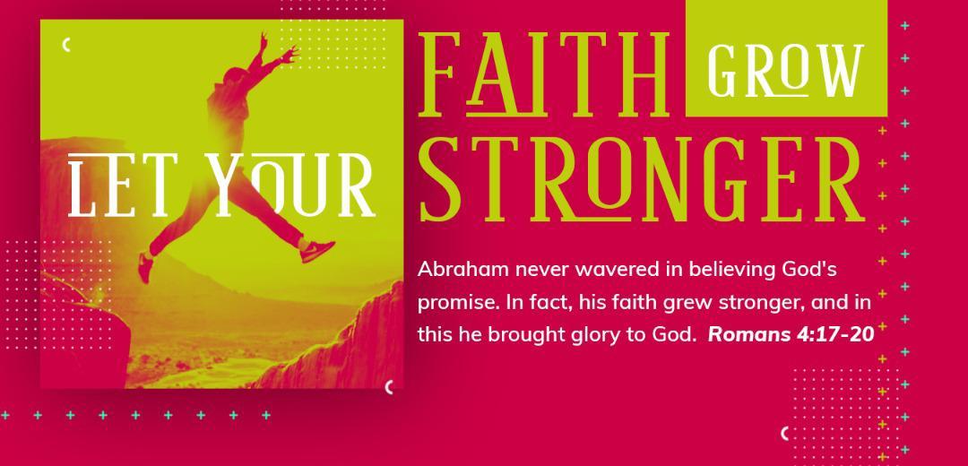 Let Your Faith Grow Stronger