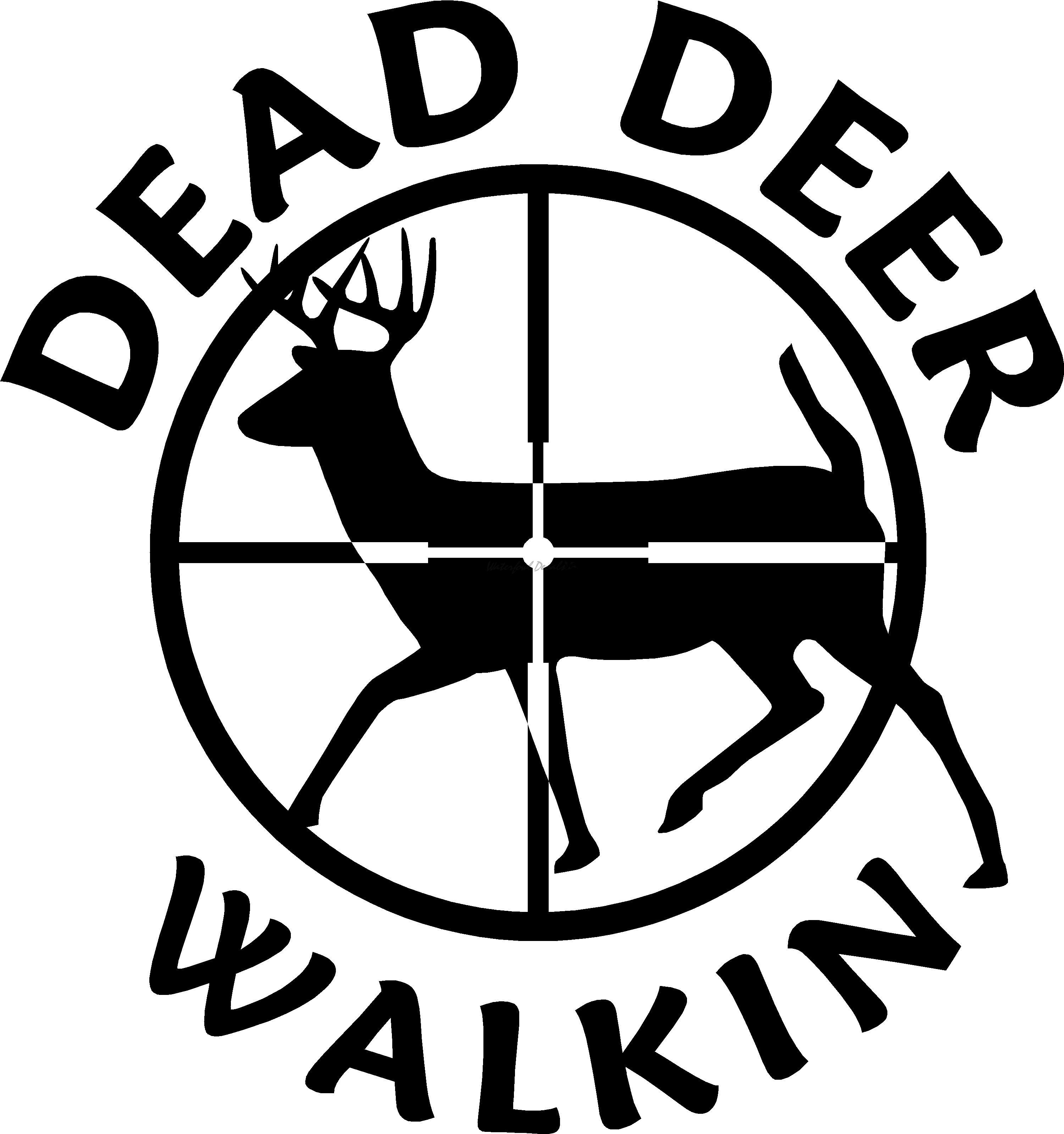 Dead Deer Walkin