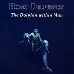 Homo Delphinus The Dolphin Within Man Jacques Mayol Book Cover