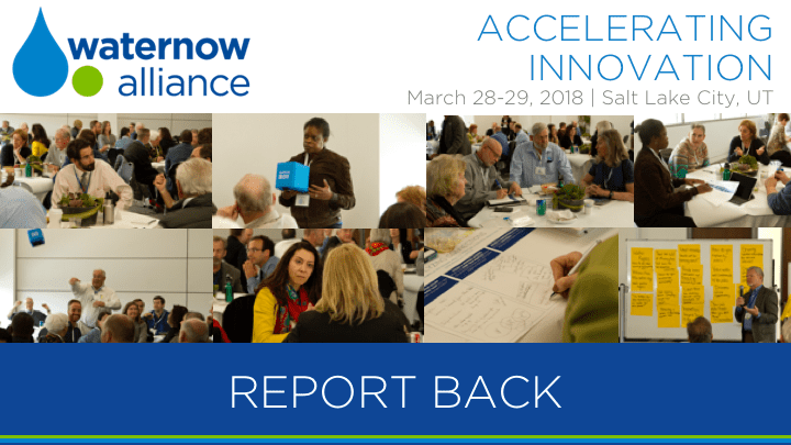 Accelerating Innovation: 2018 Summit Report Back