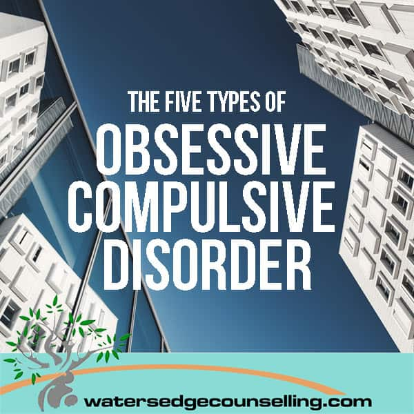 The-five-types-of-Obsessive-Compulsive-Disorder