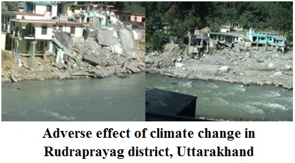Adverse effect of climate change in Rudraprayag district, Uttarakhand