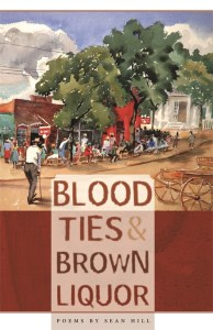 Blood Ties & Brown Liquor, poems by Sean Hill cover