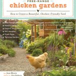 Free-Range Chicken Gardens by Jessi Bloom