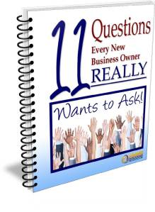 11 Questions Every New Business Owner Really Wants To Ask