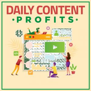 daily content profits