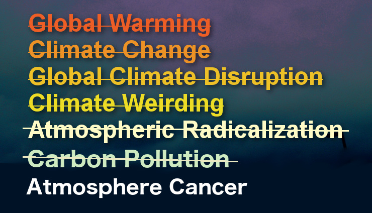 """Atmosphere Cancer"""" – The Latest Name for Global Warming – Watts Up With That?"""