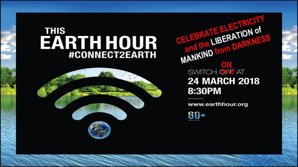Earth hour is tonight – instead of turning off your lights