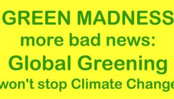 the fight against global greening part 1 watts up with that