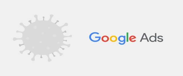 Google y el Coronavirus. Anuncios de Google Ads restringidos por el coronavirus.