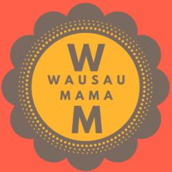 Wausau Mama