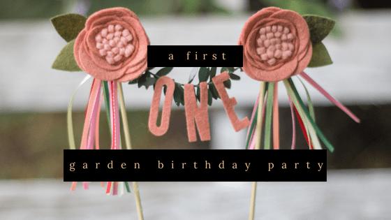a first garden birthday party diy
