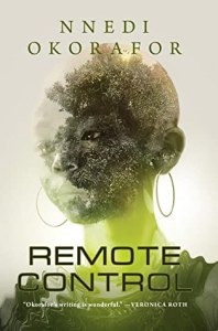 Book cover of Remote Control by Nnedi Okorafor