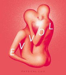Evvol – Physical L.U.V (2016)