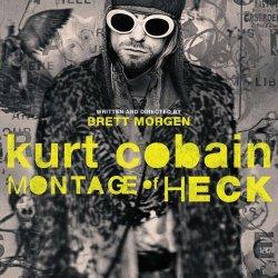 Кобейн: Чёртов монтаж / Cobain: Montage of Heck (2015)