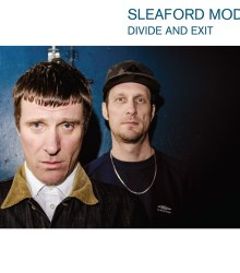 Sleaford Mods - Divide and Exit (2014)