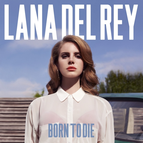 Lana Del Rey - Born To Die (2012)