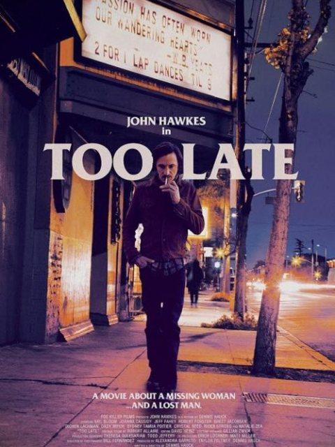 Cлишком поздно / Too Late