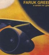 Faruk Green - A Certain Mr. Green