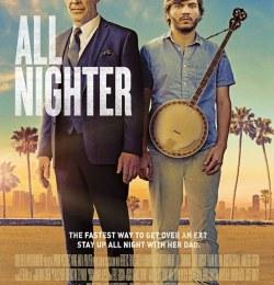 Видели ночь / All Nighter (2017)