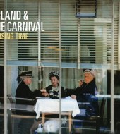 Erland & The Carnival - Closing Time (2014)