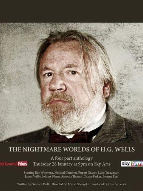 Кошмарные миры Герберта Уэллса / The Nightmare Worlds of H.G. Wells (2016)