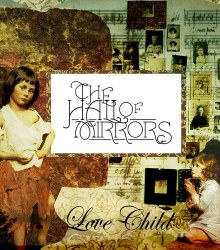 The Hall Of Mirrors - Love Child
