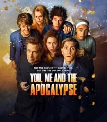 Ты, я и конец света / You, Me and the Apocalypse (2015)