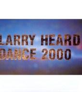 Larry Heard - Dance 2000