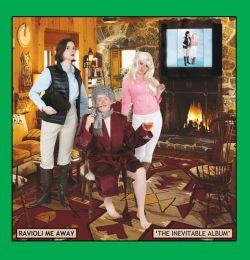 Ravioli Me Away - The Inevitable Album (2014)