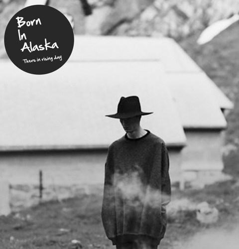 Born In Alaska