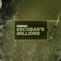 Discovery. Миллионы Пабло Эскобара / Finding Escobar's Millions