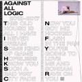 A.A.L (Against All Logic) - 2012 - 2017 (2018)