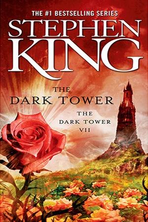 The Dark Tower (The Dark Tower 7) - Stephen King