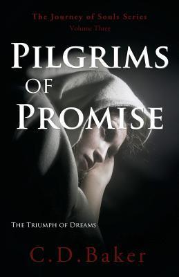 Pilgrims of Promise (Journey of Souls)
