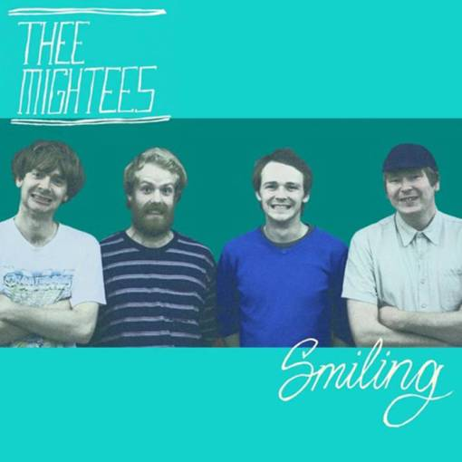 Thee Mightees - Smiling